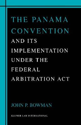 The Panama Convention and Its Implementation Under the Federal Arbitration Act