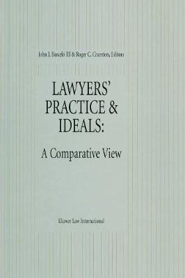 Lawyers' Practice and Ideals: A Comparative View