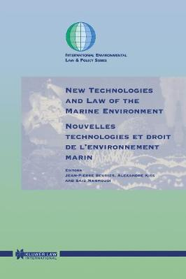 New Technologies and Law of the Marine Environment