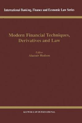 Modern Financial Techniques, Derivatives and Law