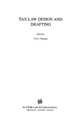 Tax Law Design and Drafting: v. 1 & 2