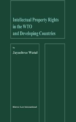Intellectual Property Rights in the WTO and Developing Countries