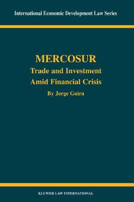 Mercosur: Trade and Investment amid Financial Crisis