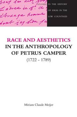 Race and Aesthetics in the anthropology of Petrus Camper (1722-1789)