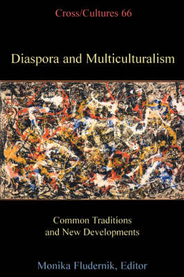 Diaspora and Multiculturalism: Common Traditions and New Developments