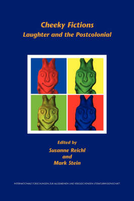 Cheeky Fictions: Laughter and the Postcolonial