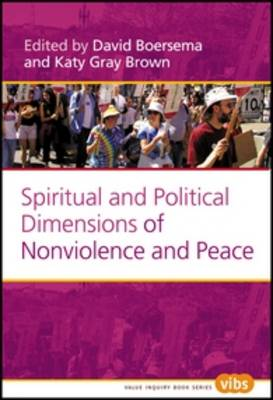 Spiritual and Political Dimensions of Nonviolence and Peace