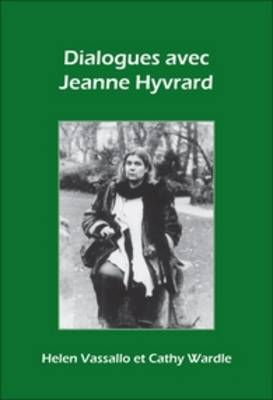 Dialogues avec Jeanne Hyvrard