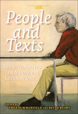 People and Texts: Relationships in Medieval Literature: Studies Presented to Erik Kooper
