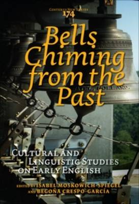 Bells Chiming from the Past: Cultural and Linguistic Studies on Early English