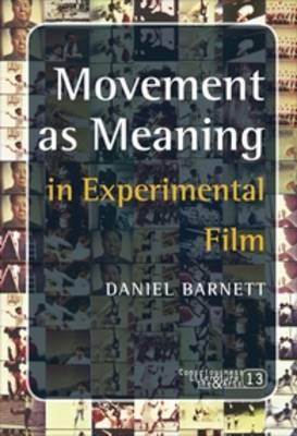 Movement as Meaning in Experimental Film