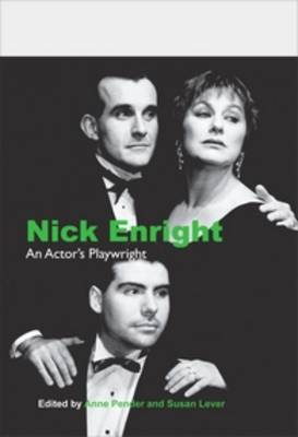 Nick Enright: An Actor's Playwright