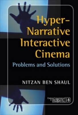 Hyper-Narrative Interactive Cinema: Problems and Solutions