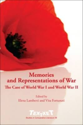 Memories and Representations of War: The Case of World War I and World War II