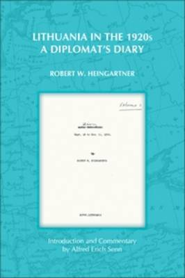 Lithuania in the 1920s: A Diplomat's Diary