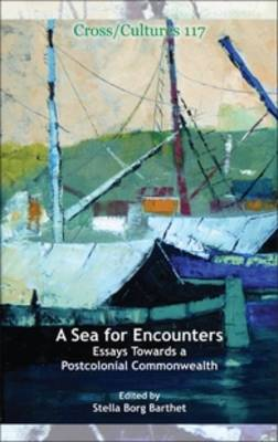 A Sea for Encounters: Essays Towards a Postcolonial Commonwealth