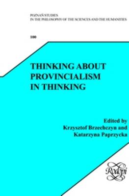 Thinking about Provincialism in Thinking