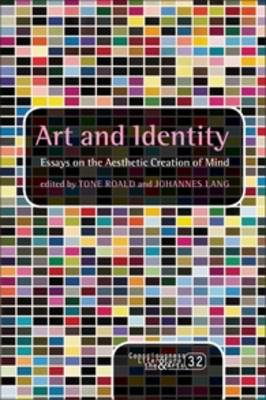 Art and Identity: Essays on the Aesthetic Creation of Mind