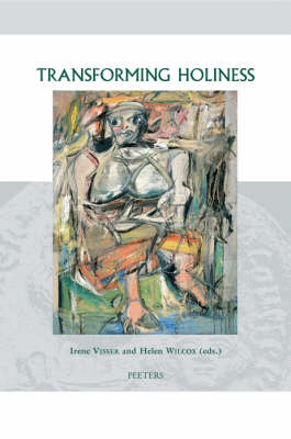 Transforming Holiness: Representations of Holiness in English and American Literary Texts