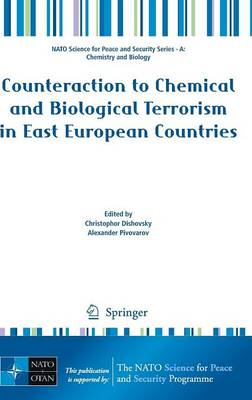 Counteraction to Chemical and Biological Terrorism in East European Countries