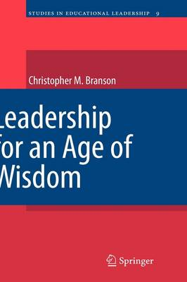 Leadership for an Age of Wisdom