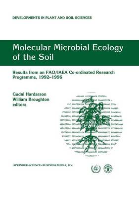 Molecular Microbial Ecology of the Soil: Results from an FAO/IAEA Co-ordinated Research Programme, 1992-1996