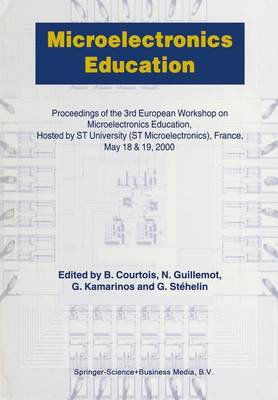 Microelectronics Education: Proceedings of the 3rd European Workshop on Microelectronics Education