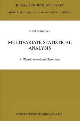 Multivariate Statistical Analysis: A High-Dimensional Approach