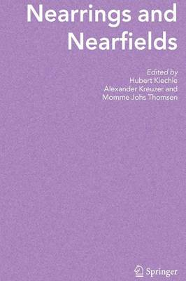 Nearrings and Nearfields: Proceedings of the Conference on Nearrings and Nearfields, Hamburg, Germany July 27 - August 3, 2003