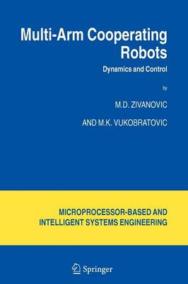 Multi-Arm Cooperating Robots: Dynamics and Control