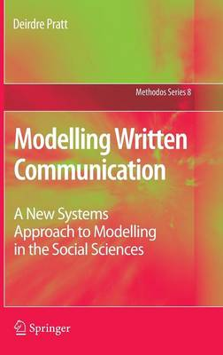Modelling Written Communication: A New Systems Approach to Modelling in the Social Sciences