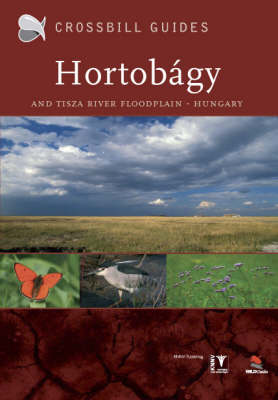 The Nature Guide to the Hortobagy and Tisza River Floodplain, Hungary: No. 7