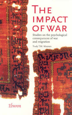 The Impact of War: Studies on the Psychological Consequences of War and Migration
