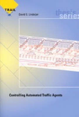 Controlling Automated Traffic Agents