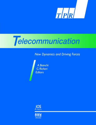 Telecommunications: New Dynamics and Driving Forces