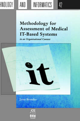 Methodology for Assessment of Medical IT-based Systems in an Organisational Context