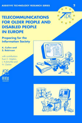 Telecommunications for Older People and Disabled People in Europe: Preparing for the Information Society