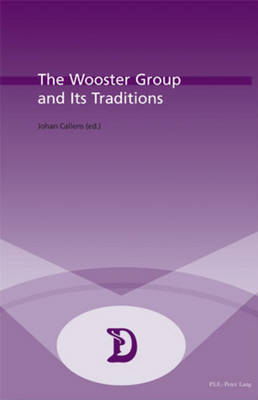 The Wooster Group and Its Traditions: 2004