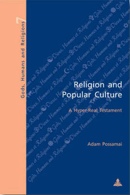 Religion and Popular Culture: A Hyper-real Testament