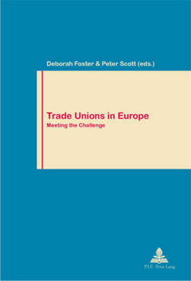 Trade Unions in Europe: Meeting the Challenge: 2003