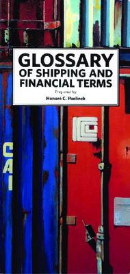 Glossary of Shipping and Financial Terms