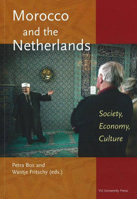 Morocco and the Netherlands: Society, Economy, Culture