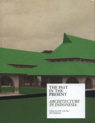 Architecture in Indonesia: Past in the Present