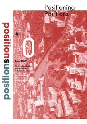 Positions: Journal on Modern Architecture and Urbanism