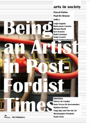 Arts in Society: Being an Artist in Post-fordist Times