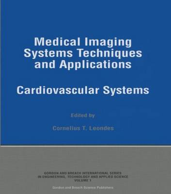 Medical Imaging Systems Techniques in Applications: Volume 1