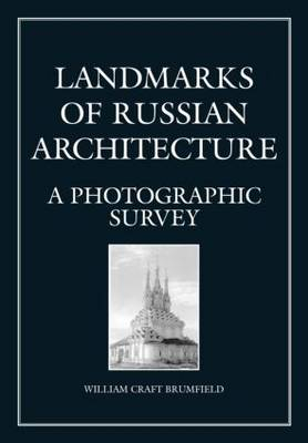 Landmarks of Russian Architect: A Photographic Survey