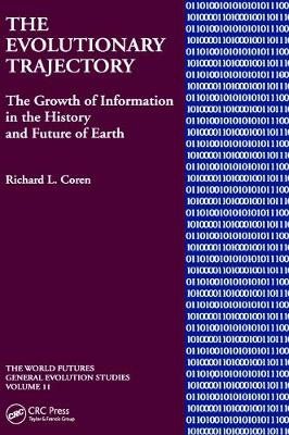The Evolutionary Trajectory: The Growth of Information in the History and Future of Earth