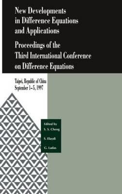 New Developments in Difference Equations and Applications: Proceedings of the Third International Conference on Difference Equations