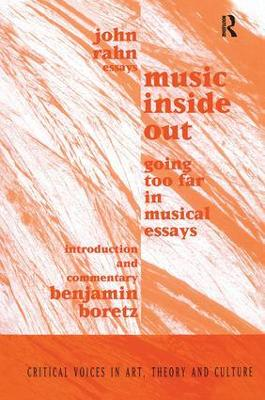 Music Inside Out: Going Too Far in Musical Essays